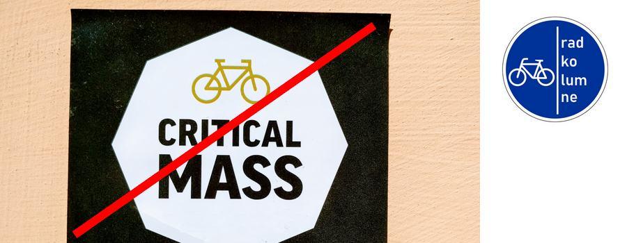 Die Critical Mass muss überflüssig werden.